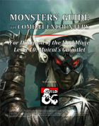 Monsters' Guide to Combat Encounters for Waterdeep: Dungeon of the Mad Mage. Level 10.