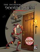 The incredible world of Doors & Locks