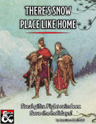 There's Snow Place Like Home: A Winter Holiday Adventure