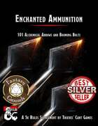 Enchanted Ammunition: 101 Alchemical Arrows and Booming Bolts (Fantasy Grounds)