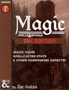 MAGIC: Orc Edition