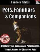 Pets, Familiars and Companions - Random Tables