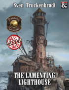 The Lamenting Lighthouse (Fantasy Grounds)