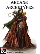Arcane Archetypes - Chronomancer, Blood Magus, & Dragonfire Adept