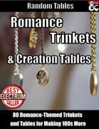 80 Romance Trinkets and Creation Tables - Random Tables