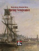 Waterdeep: Dragon Heist - Spring Vengeance