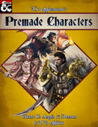 Premade Characters, Volume II: Angels & Demons