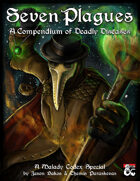 Seven Deadly Plagues: A Malady Codex Special