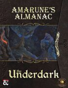 Amarune's Almanac: The Underdark (Fantasy Grounds)