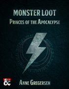 Monster Loot – Princes of the Apocalypse