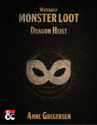 Monster Loot – Waterdeep: Dragon Heist
