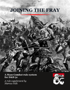 Joining the Fray, a Mass Combat Rule System