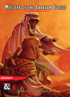 (5e, Lvl 2) Mystery of the Caravan Cultist