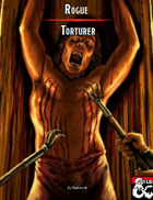Roguish Archetype: Torturer