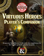 Virtuous Heroes Player's Companion