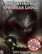 Haunting of Owlbear Lodge - Adventure