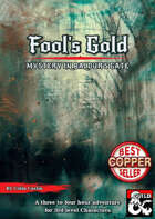 Fool's Gold: Mystery in Baldur's Gate