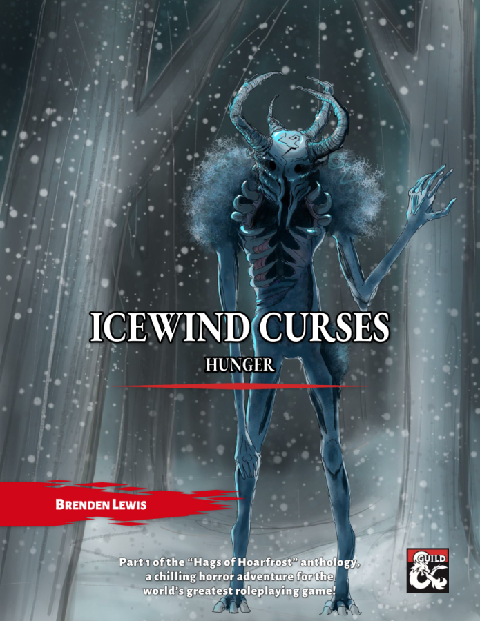 Cover of Icewind Curses: Hunger