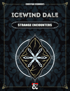 Icewind Dale: Strange Encounters | A Rime of the Frostmaiden Supplement