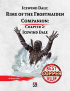 Rime of the Frostmaiden Companion 2: Ice Wind Dale