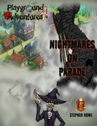 5E: Nightmares on Parade