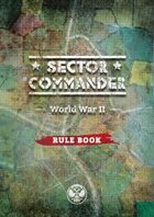 Sector Commander WW2: Rule Book