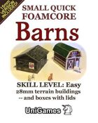 Small Quick Foamcore Barns