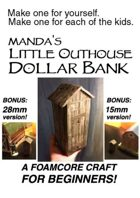 Foamcore Outhouse Dollar Bank