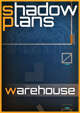 Shadowplans - Single - Warehouse