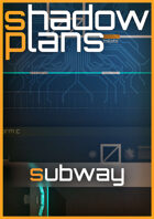 Shadowplans - Single - Subway Station