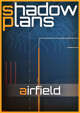 Shadowplans - Single - Airfield