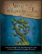 Woes of the Whispering Tree