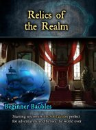 Beginner Baubles - Volume 1: Relics of the Realm
