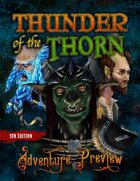 Thunder of the Thorn: Adventure Preview