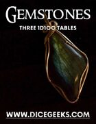 Gemstones - Three 1D100 Tables