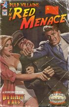Thrilling Tales 2e: Pulp Villains - The Red Menace
