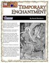 Temporary Enchantment