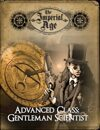 The Imperial Age: Advanced Class - Gentleman Scientist