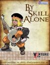 Venture 4th: By Skill Alone