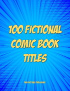 100 Fictional Comic Book Titles