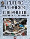 Future Player's Companion: Tomorrows' Foundation