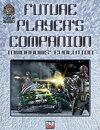 Future Player's Companion: Tomorrows' Evolution