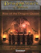 Dragonwars of Trayth- Rise of the Dragon Queen - Level 1