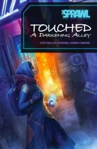 Touched: A Darkening Alley