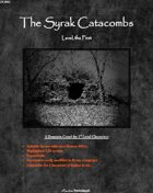 The Syrak Catacombs: Level, The First