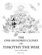 100 Clones of Timothy the Wise