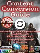Content Conversion Guide (Pathfinder / 5E / P2E / OSR / DCC / d20 3.5)