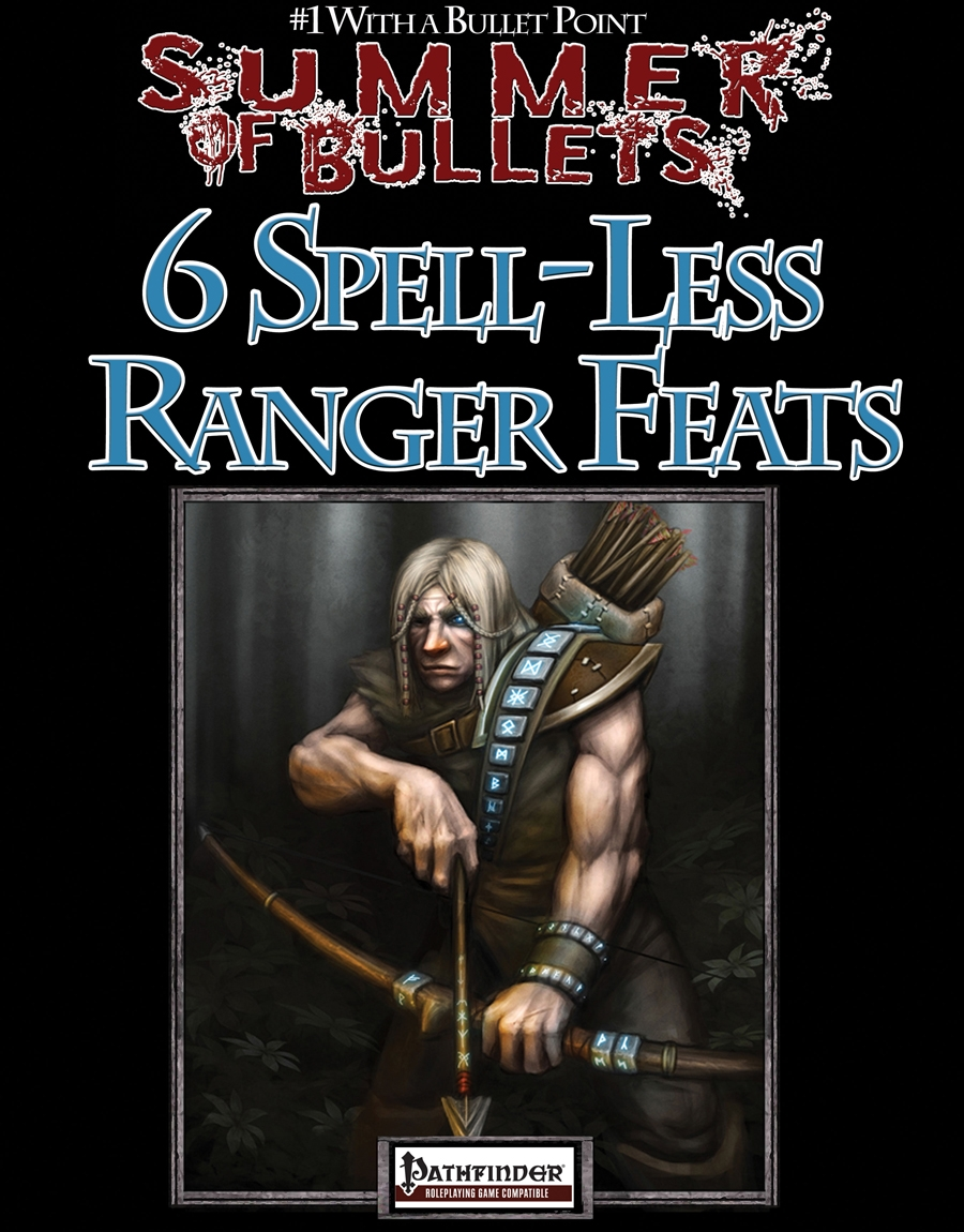 #1 With a Bullet Point: 6 Spell-Less Ranger Feats on RPGNow.com