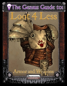 [PFRPG] Loot 4 Less Vol. 1: Armor and Weapons on RPGNow.com