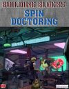 Building Blocks: Spin Doctoring